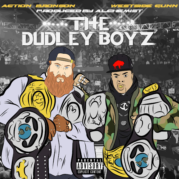 Westside Gunn - Dudley Boyz (feat. Action Bronson) - Single Cover