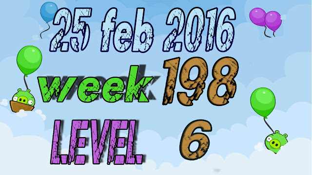 Angry Birds Friends Tournament Week 198 level 6