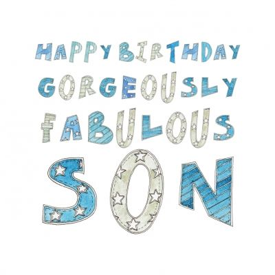 happy birthday gorgeously fabulous son