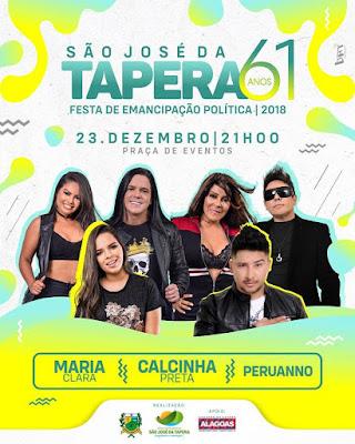Festa de Emancipação Política de São José da Tapera terá Maria Clara, Calcinha Preta e  Peruanno