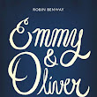 Emmy and Oliver by Robin Benway ~ Book Review