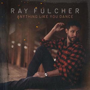 Lirik Lagu Ray Fulcher - Anything Like You Dance - Lirik Terjemahan - PANCASWARA