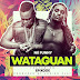 [Music Download] : Nii Funny – Wataguan Ft. Epixode (Prod. By JuSiNo Play)