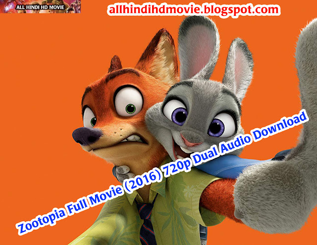 Zootopia Full Movie (2016) 720p Dual Audio Download