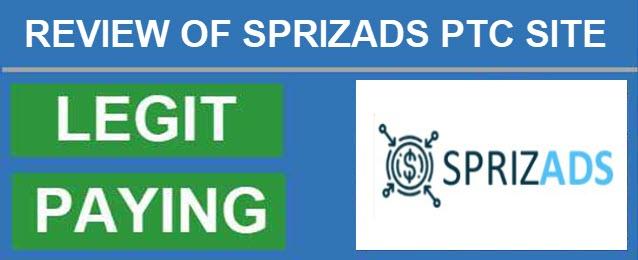 Sprizads PTC Site Full Review, Sprizads PTC Site scam, Sprizads Scam or Legit, new ptc site in 2019, trusted ptc site in 2019
