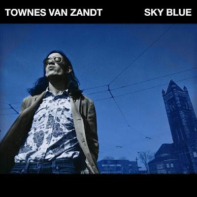 Sky Blue Townes Van Zandt Album