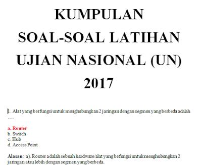 Latihan Soal Ujian Nasional (UN) Teori Kejuruan TKJ SMK 2017