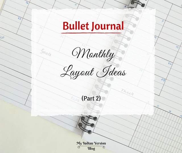 bullet-journal-monthly-layout-ideas-part2-grid-special-myindianversion-blog