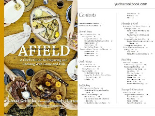AFIELD - A Chef's Guide To Preparing And Cooking Wild Game And Fish