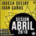 SESION ABRIL 2016 - JOSECA DEEJAY & JUAN CAÑAS