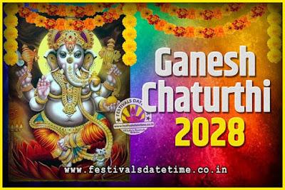 2028 Ganesh Chaturthi Pooja Date and Time, 2028 Ganesh Chaturthi Calendar
