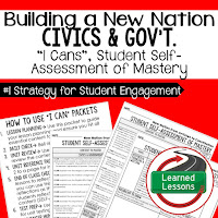 Building a New Nation, Civics and Government I Cans, Self-Assessment of Mastery, Student Ownership of Learning