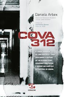 Resenha, livro, Cova 312, Daniela Arbex