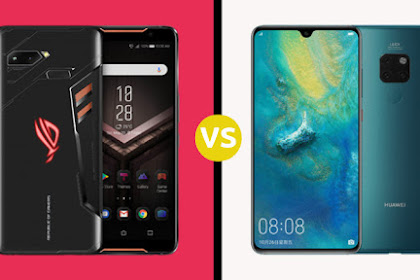 ASUS ROG Phone VS Huawei Mate 20 X, HP Gaming Terbaik?