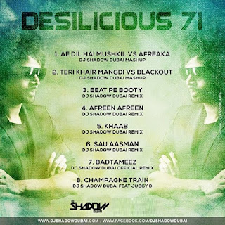 Download-Desilicious-71-DJ-Shadow-Dubai