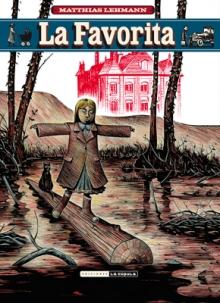 LA FAVORITA  Comic de Matthias Lehmann Reseña de La Favorita desde La cúpula comics