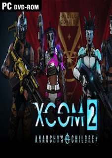 Download XCOM 2 Anarchys Children DLC Game for PC Full Version