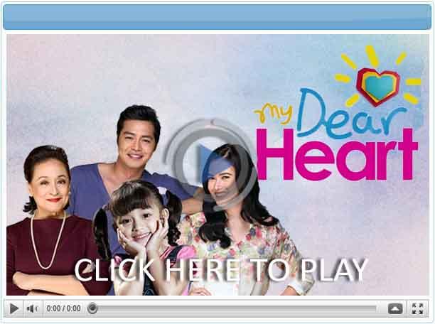 My Dear Heart - Pinoy Show Biz  Your Online Pinoy Showbiz Portal