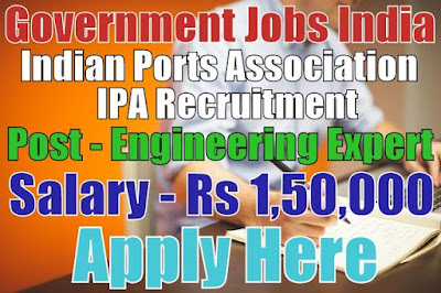 Indian Ports Association IPA Recruitment 2017