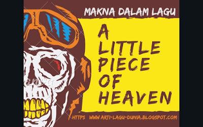 Makna Lagu A Little Piece of Heaven (Avenged Sevenfold) + Terjemahan Lirik
