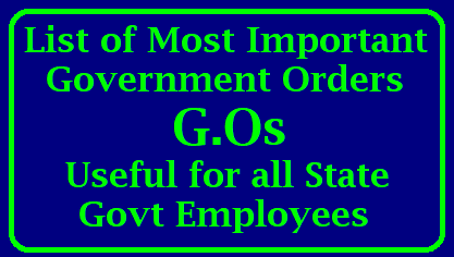 List of most Important Government Orders Dear Friends , Here We are providing few most important Government Orders (GOs) which are very much useful for the Employees of Telangana and Andhra Pradesh. As it is very difficult to remember the G.O Nos and Dates of Issue of those GOs ..here we have provided some important GOs with GO Nos and Dates so that it will be easy for the employees for reference. For downloading the Government Order click on the link provided down.list-of-most-important-government-orders-GOs-useful-for-government-employees-download/2017/12/list-of-most-important-government-orders-GOs-useful-for-government-employees-download.html
