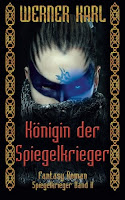 https://www.amazon.de/Koenigin-Spiegelkrieger-Werner-Karl/dp/1507721099/ref=tmm_pap_swatch_0?_encoding=UTF8&qid=1493886579&sr=8-15
