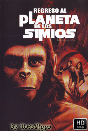 regreso Al Planeta De Los Simios [1970] [Latino-Ingles] HD 1080P  [Google Drive] GloboTV