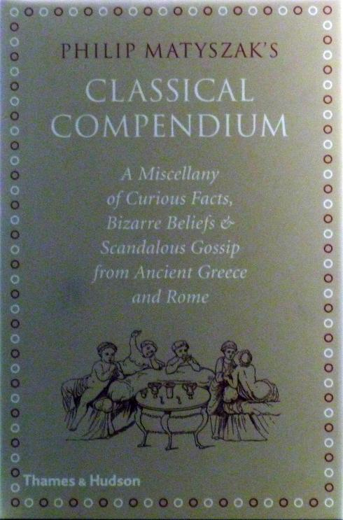 Thaddeus the Sixth: Review: Philip Matyszak's Classical