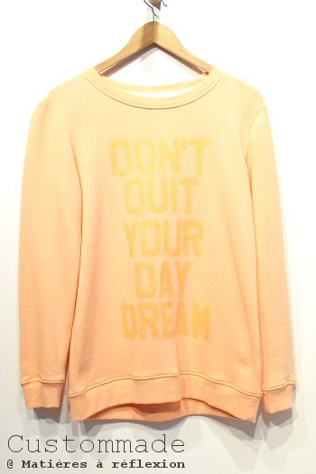 Sweat Custommade don't quit
