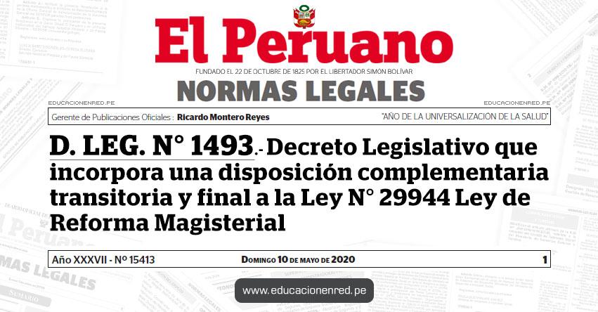 D. LEG. N° 1493.- Decreto Legislativo que incorpora una disposición complementaria transitoria y final a la Ley N° 29944 Ley de Reforma Magisterial
