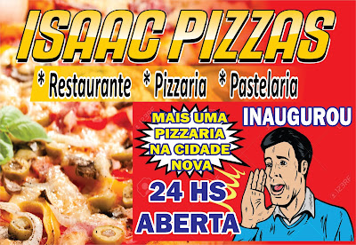 ISAAC PIZZAS -- AGORA 24 HORAS ABERTA...