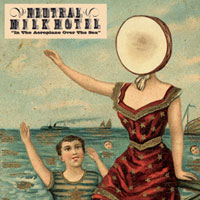 The Top 10 Albums Of The 90s: 06. Neutral Milk Hotel - In the Aeroplane Over the Sea