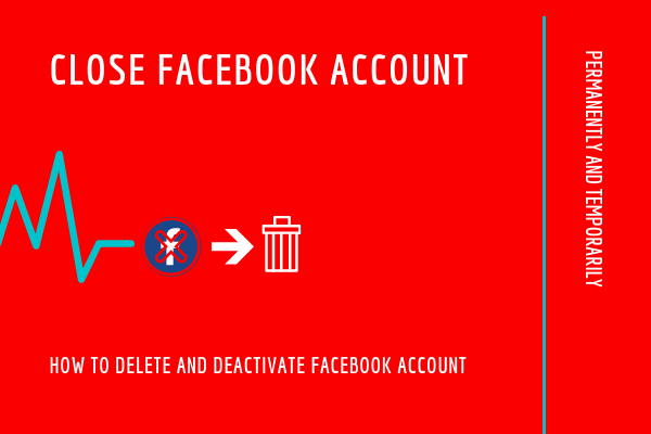 How To Close Account Facebook<br/>