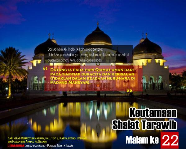 Keutamaan Sholat Tarawih Malam Keduapuluh Dua Ramadhan