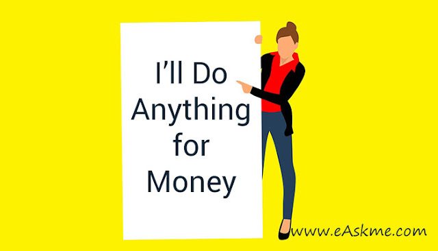 What Can You do for Money? (I'll do Anything for Money): eAskme