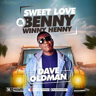 Dave Oldman - Benny Winny Henny   sweetlove