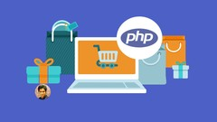 PHP OOP Complete Ecommerce Project Course - 4 Courses in 1
