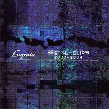 [MUSIC VIDEO] Laputa – Best AL+CLIP'S 2000~2004 (2004/7/28)