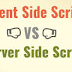 Client Side Script VS Server Side Script
