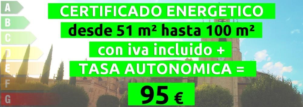 certificado y tasa 51 hasta 100 m2 = 95 €