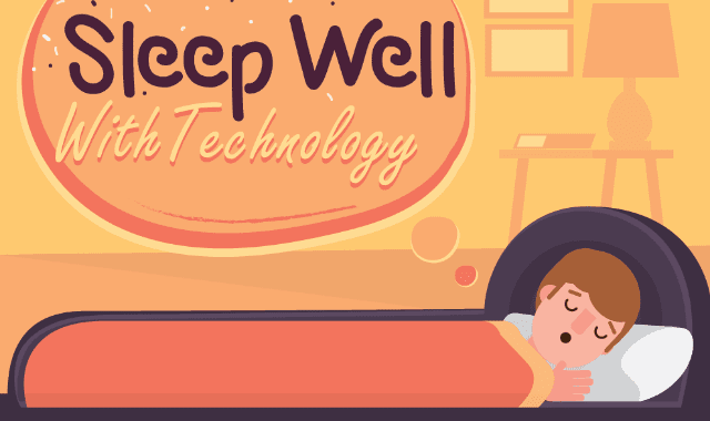 Sleep Well With Technology