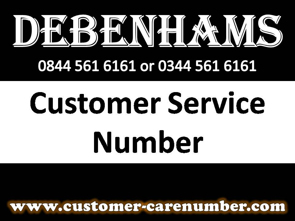 Debenhams Customer Service Number