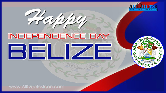 Here is a Happy Independence Day Wishes, Happy Independence Day Greetings,Belize Independence Day Quotes and Images, Belize Independence Day Wishes and Hd Wallpapers,Belize Independence Day,Belize Independece Day Celebrations,dia da Independencia feliz,feliz dia da Independencia feliz,Belize Images, Belize HD Wallpapers,Belize, Belize Pictures, Belize Wallpapers, Whatsapp Images,Belize Independence Day Wishes for Twitter,Belize Independence Day Wishes Whatsapp Wallpapers,Belize Independence Day Wishes Facebook Covers,Facebook Funny Images.