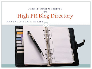 Submit Website to Manually verified High PR Blog Directory sites, how to get Manually verified High PR Blog Directory sites