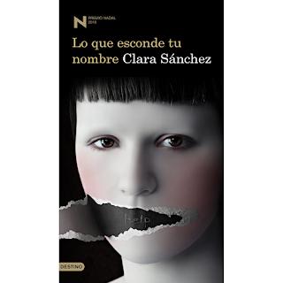 Lo que esconde tu nombre, de Clara Sánchez