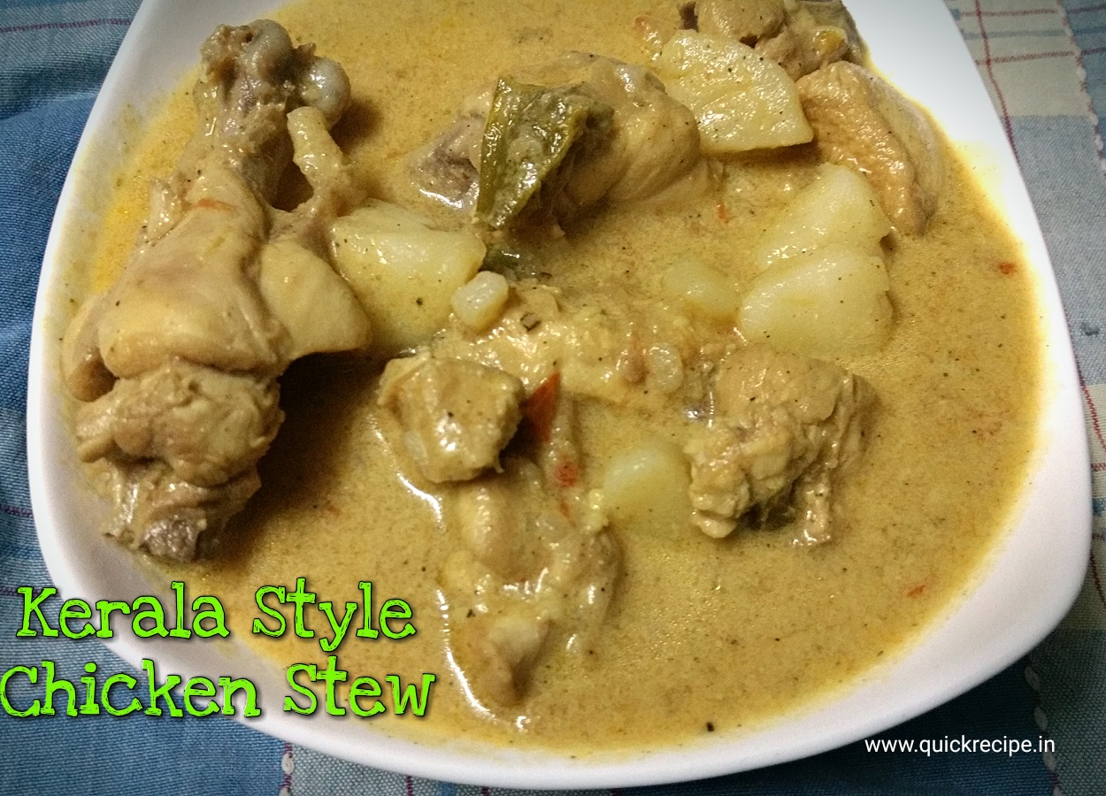 Cake Recipes In Kerala Style: Chicken Stew (Kerala Style)