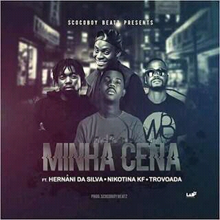 BAIXAR MP3   Scoco Boy Feat Hernâni Da Silva, Nikotina Kf & Trovoada- Minha Cena ( Novidades Só Aqui ) 2018