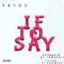 Phyno - If To Say