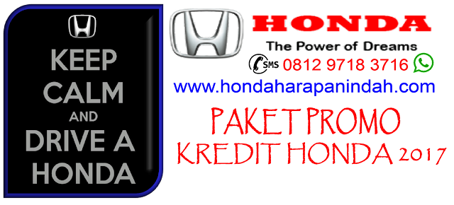 PAKET PROMO KREDIT HONDA 2017