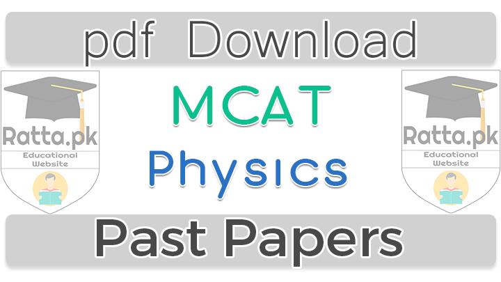 MCAT Physics Past Papers 2016 pdf download
